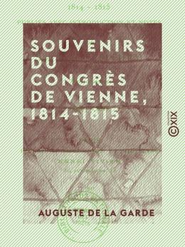 Souvenirs du Congrès de Vienne, 1814-1815