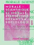 Morale scientifique et morale évangélique devant la sociologie
