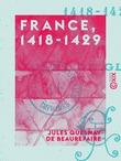 France, 1418-1429