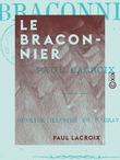 Le Braconnier