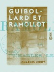 Guibollard et Ramollot