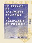 Le Prince de Joinville pendant la campagne de France