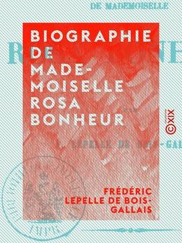 Biographie de Mademoiselle Rosa Bonheur