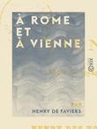 À Rome et à Vienne