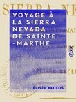 Voyage à la Sierra Nevada de Sainte-Marthe