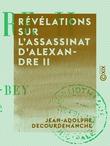 Révélations sur l'assassinat d'Alexandre II
