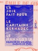 La Joie fait peur - Le Capitaine Kernadec - Le Mannequin