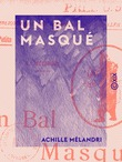 Un bal masqué