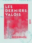 Les Derniers Valois