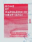 Rome et Napoléon III (1849-1870)