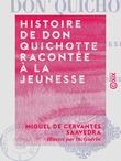 Histoire de Don Quichotte racontée à la jeunesse