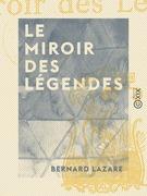 Le Miroir des légendes