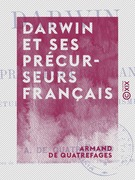 Darwin et ses précurseurs français