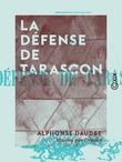 La Défense de Tarascon