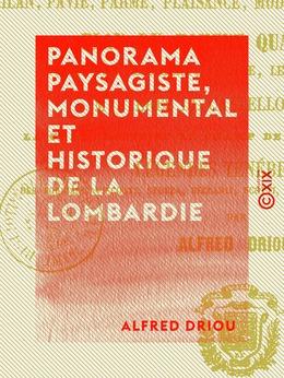 Panorama paysagiste, monumental et historique de la Lombardie