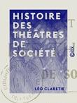 Histoire des théâtres de société