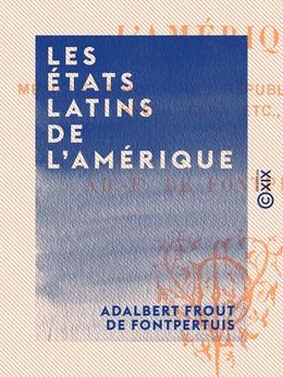 Les États latins de l'Amérique