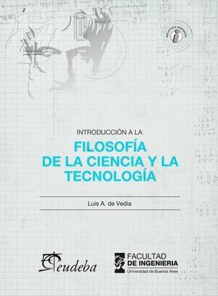 Introducción a la Filosofía de la ciencia y la tecnología