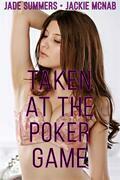 Taken at the Poker Game
