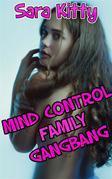 Mind Control Family Gangbang
