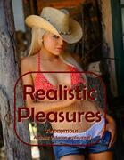Realistic Pleasures