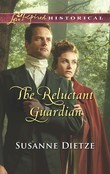 The Reluctant Guardian (Mills & Boon Love Inspired Historical)