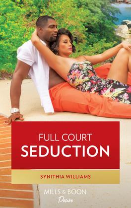 Full Court Seduction (Mills & Boon Kimani)