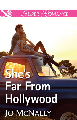She's Far From Hollywood (Mills & Boon Superromance)