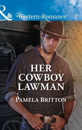 Her Cowboy Lawman (Mills & Boon Western Romance) (Cowboys in Uniform, Book 4)