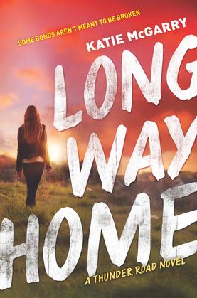 Long Way Home (Thunder Road, Book 3)