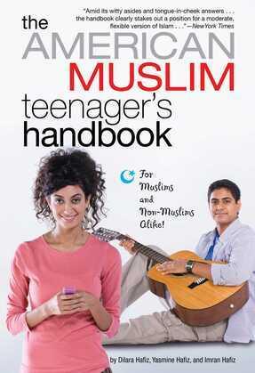The American Muslim Teenager's Handbook