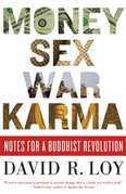 Money, Sex, War, Karma
