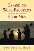Expanding Work Programs for Poor Men