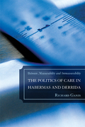 The Politics of Care in Habermas and Derrida: Between Measurability and Immeasurability