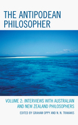 The Antipodean Philosopher: Interviews on Philosophy in Australia and New Zealand