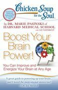 Chicken Soup for the Soul: Boost Your Brain Power!