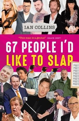 67 People I'd Like To Slap