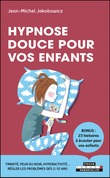 Hypnose douce pour les enfants