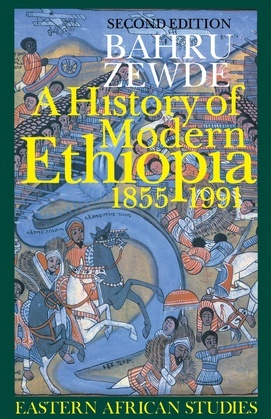 A History of Modern Ethiopia, 1855–1991