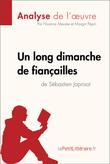 Un long dimanche de fiançailles de Sébastien Japrisot (Analyse de l'oeuvre)