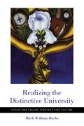 Realizing the Distinctive University