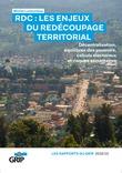 RDC : Les enjeux du redécoupage territorial