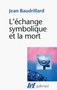 L'échange symbolique et la mort