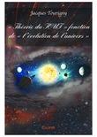 « Théorie du TOUT » fonction de « l'évolution de l'univers »