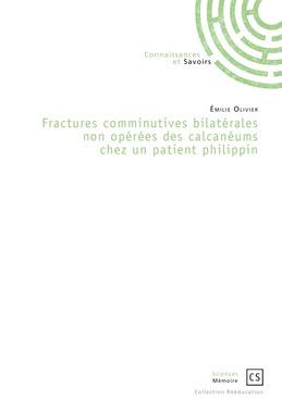 Fractures comminutives bilatérales non opérées des calcanéums chez un patient philippin