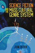 Science Fiction and the Mass Cultural Genre System