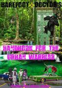 Barefoot Doctor's Handbook for the Urban Warrior