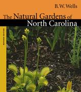 The Natural Gardens of North Carolina
