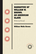 Narrative of William W. Brown, an American Slave