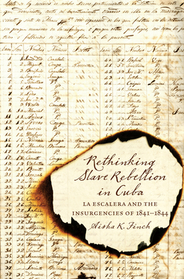 Rethinking Slave Rebellion in Cuba